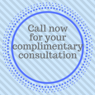 call now for complimentary consultation